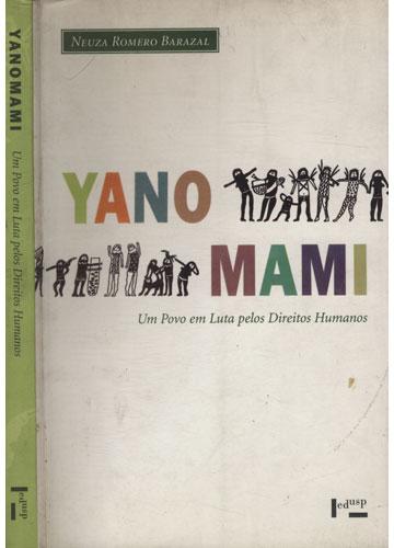 Yanomami - Um Povo em Luta Pelos Direitos Humanos