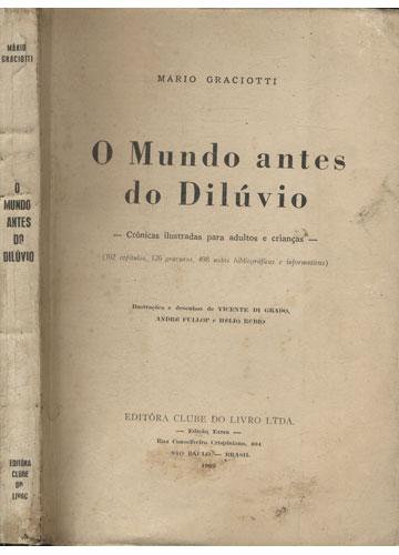 O Mundo Antes do Dilúvio - Com Dedicatória do Autor