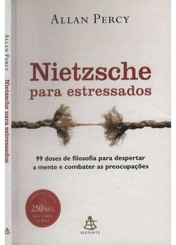 Nietzsche Para Estressados