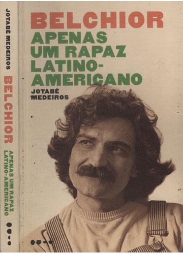 Belchior - Apenas um Rapaz Latino Americano