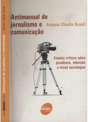 Antimanual de Jornalismo e Comunicação