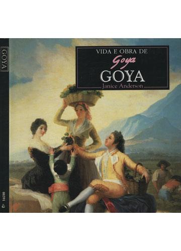 Goya - Vida e Obra de Goya