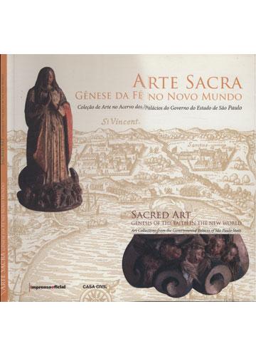 Arte Sacra - Gênese da Fé no Novo Mundo