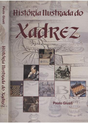 História Ilustrada do Xadrez