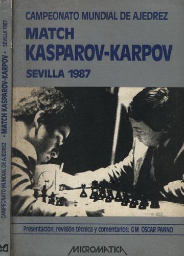Campeonato Mundial de Ajedrez - Match Kasparov-Karpov