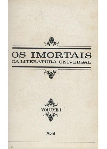 Biografias - Os Imortais da Literatura Universal - Volume I