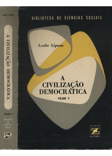 A Civilização Democrática - Volume 2
