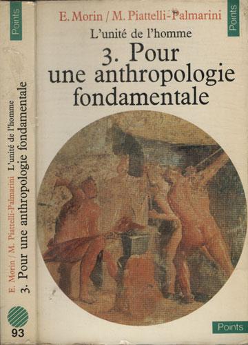 Pour Une Anthropologie Fondamentale