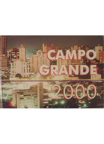 Campo Grande - No Primeiro Centnário Preparada para Ano 2000