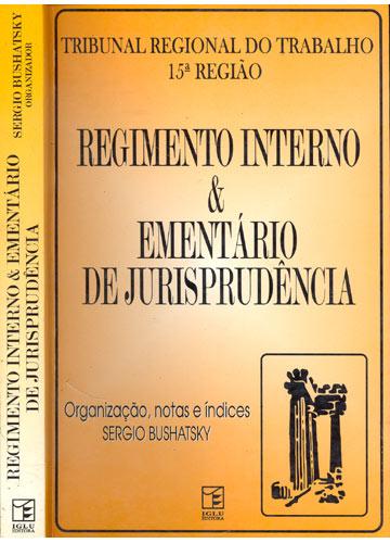 Regimento Interno e Ementário de Jurisprudência