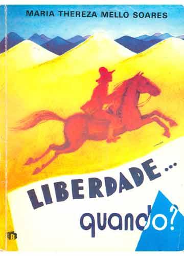 Liberdade Quando?