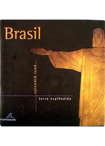 Brasil Terra Esplêndida - Brazil Splendid Land