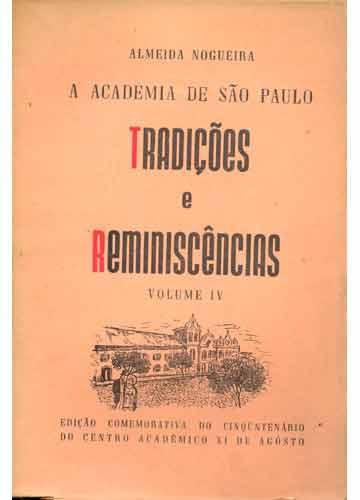 Tradições e Reminiscências - Volume IV
