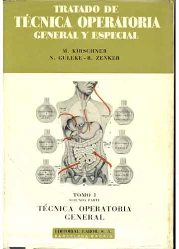 Tratado de Técnica Operatória General y Especial - Tomo I