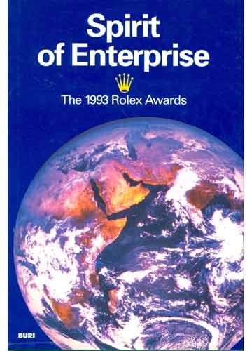 Spirit of Enterprise - The 1993 Rolex Awards