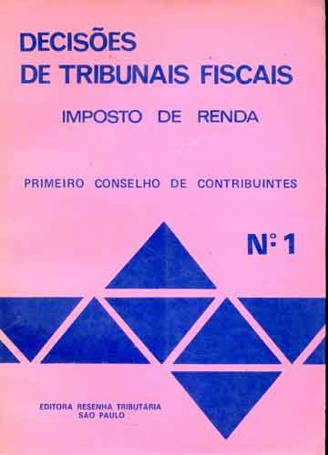 Decisões de Tribunais Fiscais - Nº.1