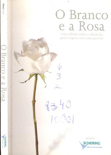 O Branco e a Rosa