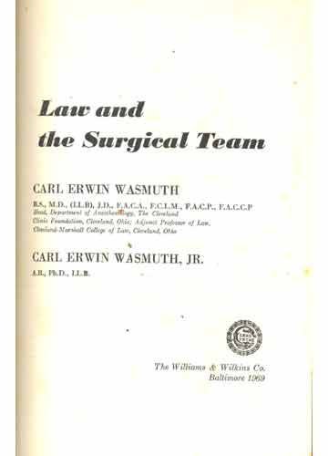 Law and the Surgical Team