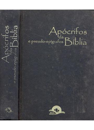 Livro - Apócrifos e Pseudo-Epígrafos da Bíblia - Sebo do