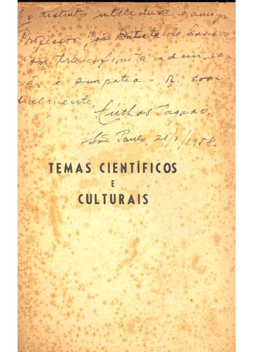 Temas Científicos e Culturais - Com Dedicatória do Autor