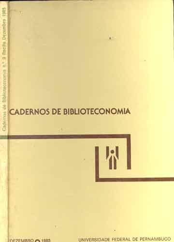 Cadernos de Biblioteconomia - N°.9 - Recife - Dezembro - 1985