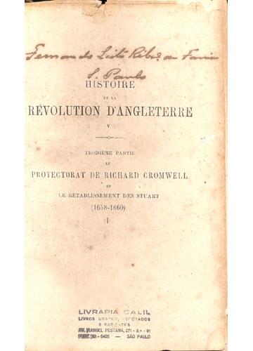 Histoire de La Révolution D'Angleterre - Richard Cromwell - Livro 1