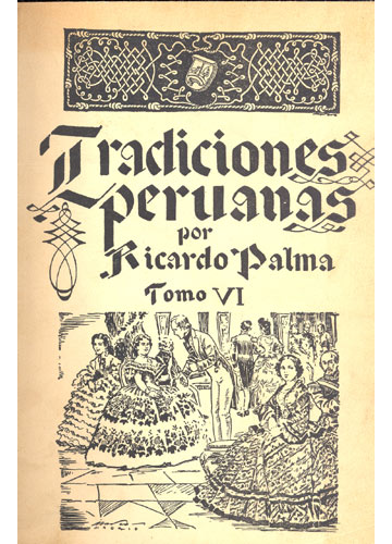 Tradiciones Peruanas - Tomo VI