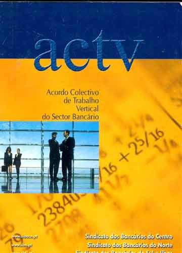 ACTV - Acordo Colectivo de Trabalho Vertical do Sector Bancário