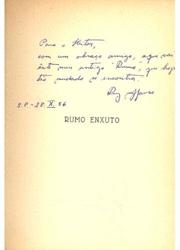 Rumo Enxuto - Com Dedicatória do Autor - 1ª Edição