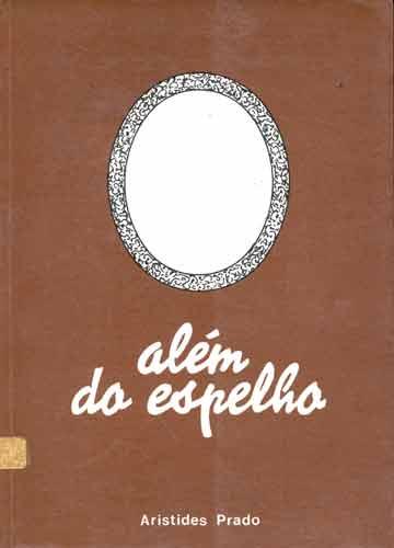 Além do Espelho - Com dedicatória do autor