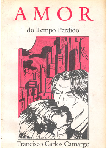Amor do Tempo Perdido - Com Dedicatória do Autor