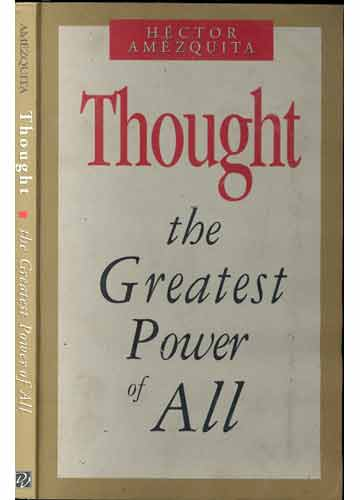 Thought - The Greatest Power of All