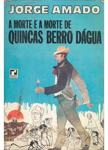 Livro - A Morte e a Morte de Quincas Berro Dágua - Sebo do