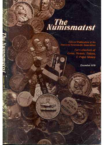 The Numismatist - December 1979 - Volume 92 - Nº.12