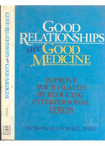 Good Relationships Are Good Medicine