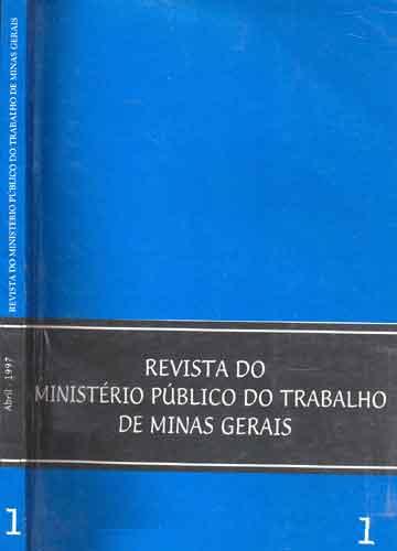 Revista do Ministério Público do Trabalho em Minas Gerais - Volume 1