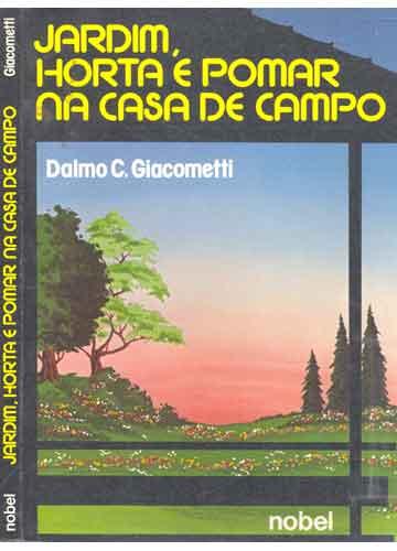 horta jardim e pomar:Livro – Jardim Horta e Pomar na Casa de Campo – Sebo do Messias