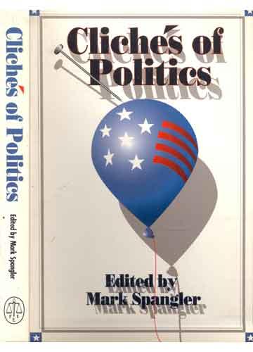 Clichés of Politics