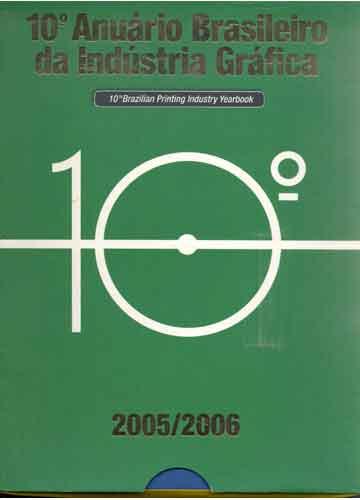 10º Anuário Brasileiro da Indústria Gráfica