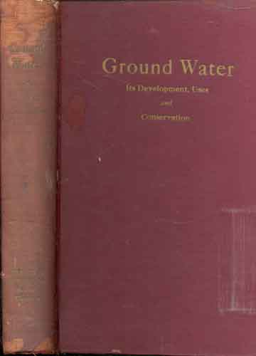 Ground Water - Its Development Uses and Conservation
