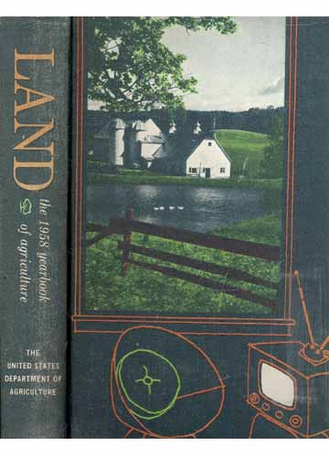 Land - The 1958 Yearbook of Agriculture