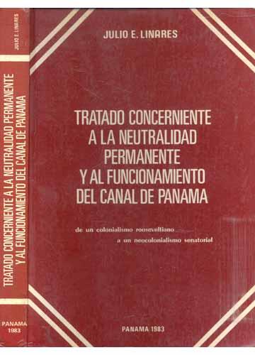 Tratado Concerniente a La Neutralidad Permanente y Al Funcionamiento del Canal de Panama
