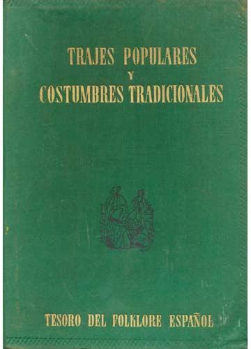 Trajes Populares Y Costumbres Tradicionales