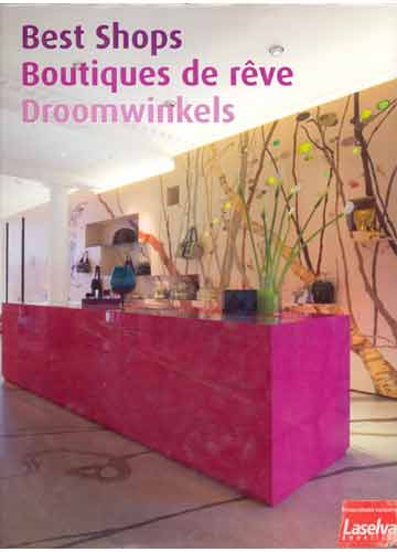 Best Shops - Boutiques de Rêve - Droomwinkels