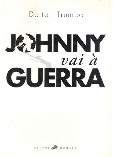 Resultado de imagem para Johnny Vai à Guerra livro