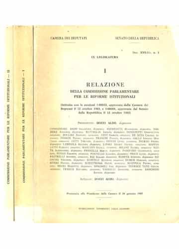 Commissione Parlamentare Per Le Riforme Istituzionali - 2 Volumes