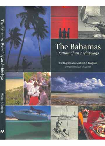 The Bahamas Portrait of an Archipelago
