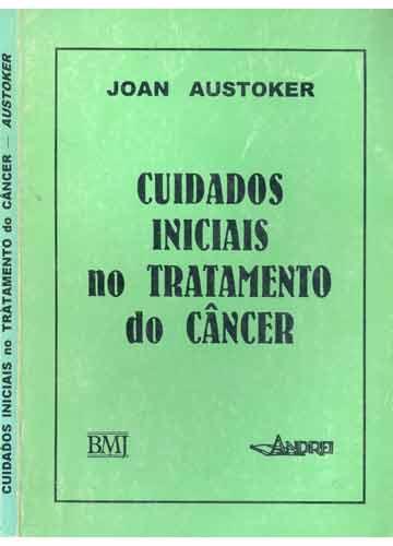 Cuidados Iniciais no Tratamento do Câncer