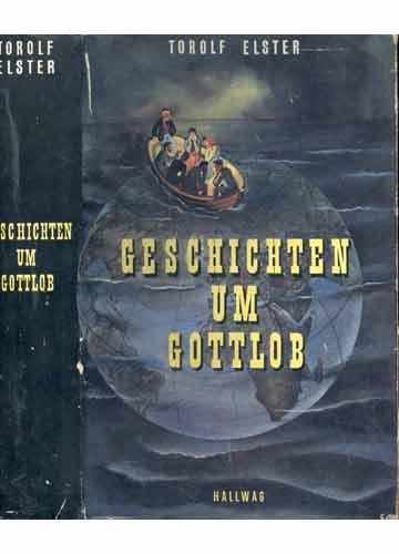 Geschichten um Gottlob