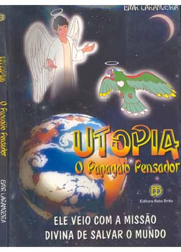 Utopia - O Papagaio Pensador